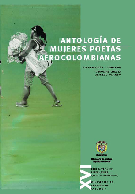 http://www.banrepcultural.org/sites/default/files/87970/16-antologia-de-mujeres_afrocolombianas_.pdf