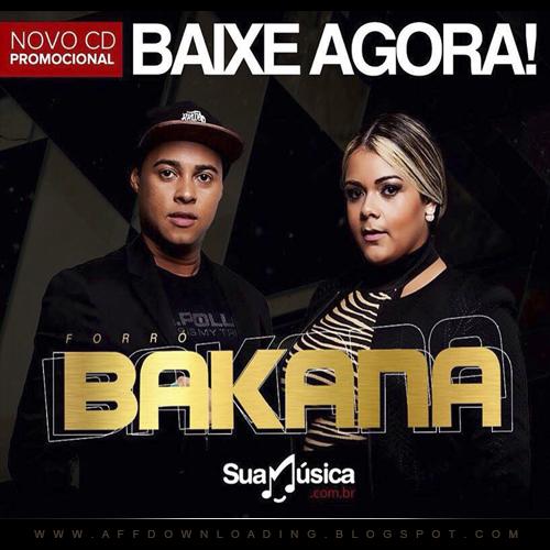 Forró Bakana – Promocional de Agosto – 2015