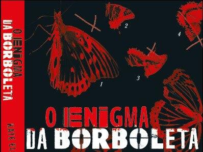 """Lançamento da editora Leya - """"O enigma da borboleta"""""""