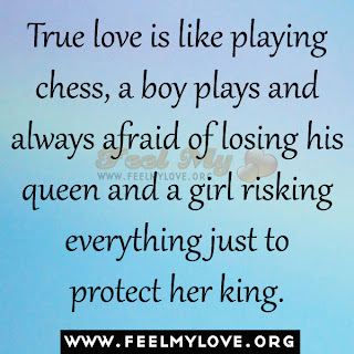 True love is like playing chess