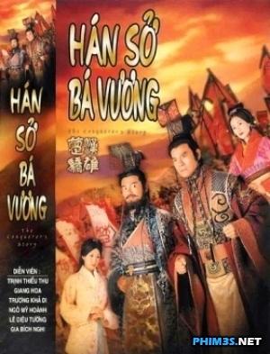 Hán Sở Bá Vương The conqueror's story