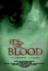 Bộ phim Khu Đầm Máu - It's in the Blood (2013)