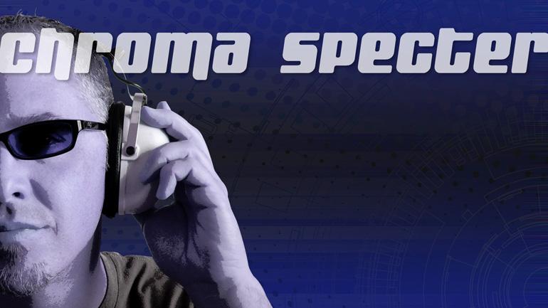 CHROMA SPECTER