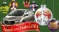Promoção Natal em Dobro DIA www.natalemdobro.com.br