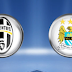 Juventus vs Manchester City - Preview