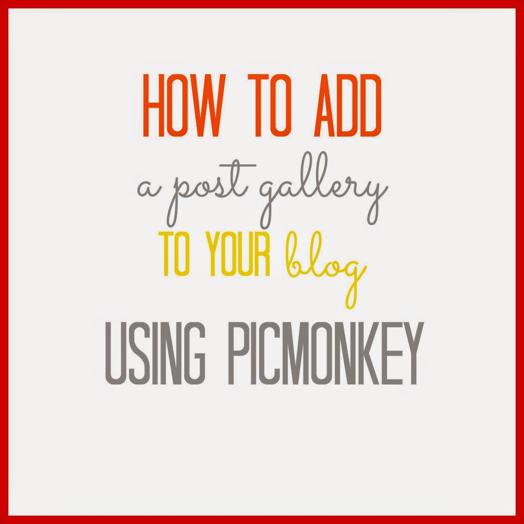 How to Add A Post Gallery to your Blog with PicMonkey