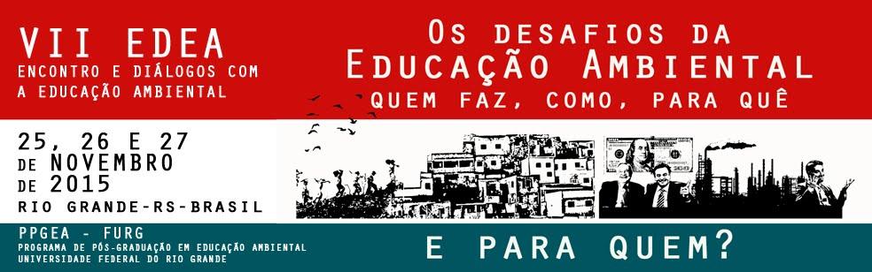 VII EDEA - Encontro e Diálogos com a Educação Ambiental