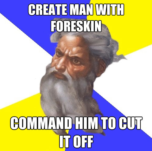Create Man With Foreskin. Posted by ex-minister1 at 9:00 AM. Labels: funny