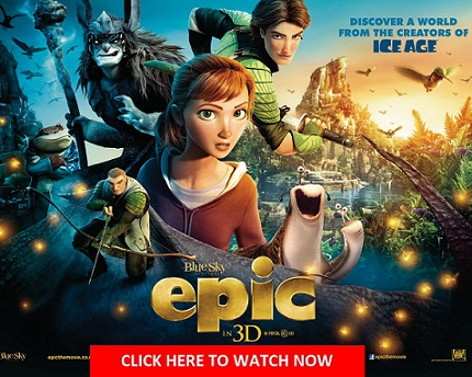 ... Movies: Watch Epic (2013) Online For Free Full Movie English Stream