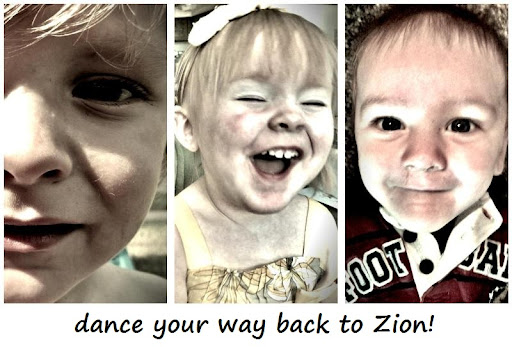 dance your way back to Zion