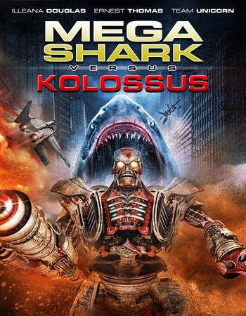 Poster Of Mega Shark vs. Kolossus 2015 In Hindi Bluray 720P Free Download