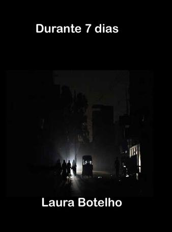 """Livro de Laura Botelho: """"Durante 7 dias"""""""