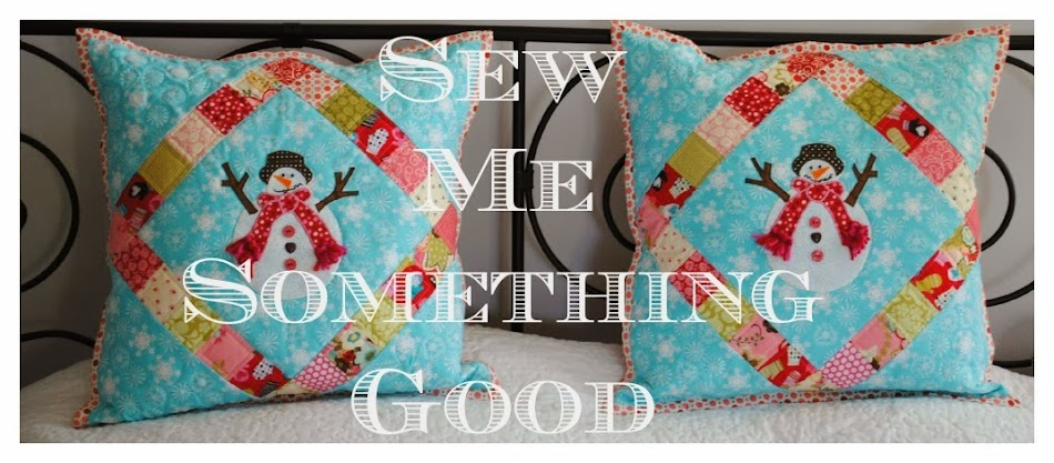 Sew Me Something Good