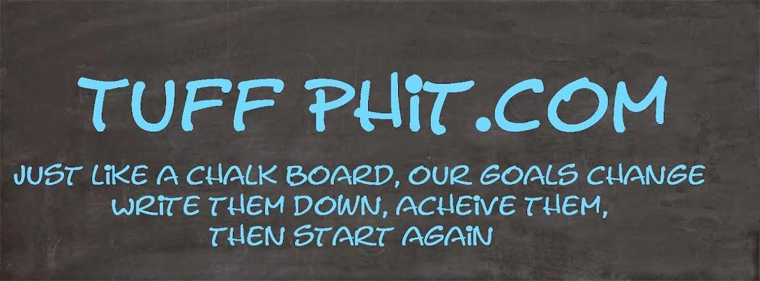 Tuff Phit.com