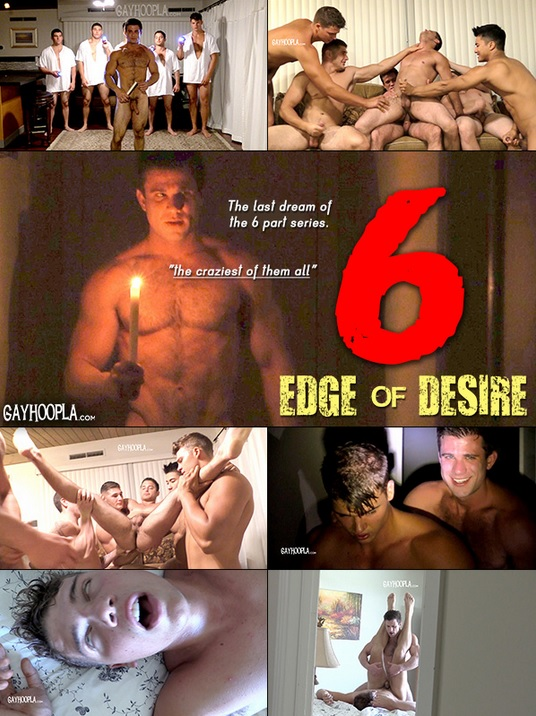 EDGE OF DESIRE 6 FINALE