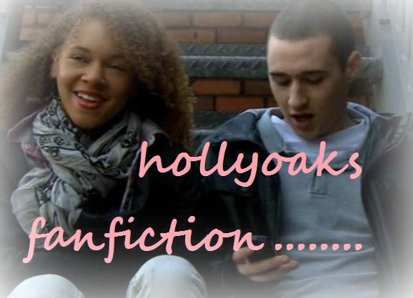 Hollyoaks fan fiction