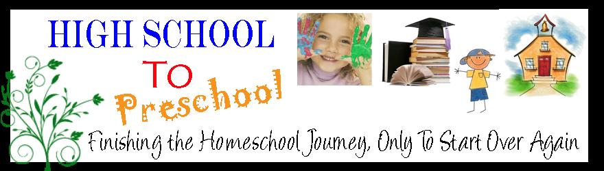 High School To Preschool