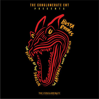 Busta Rhymes - The Return Of The Dragon 2015 (U.S.A)