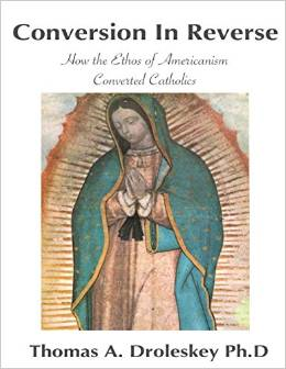http://www.amazon.com/Conversion-Reverse-Americanism-Converted-Catholics/dp/0692263675/ref=sr_1_1?s=books&ie=UTF8&qid=1411436921&sr=1-1&keywords=conversion+in+reverse