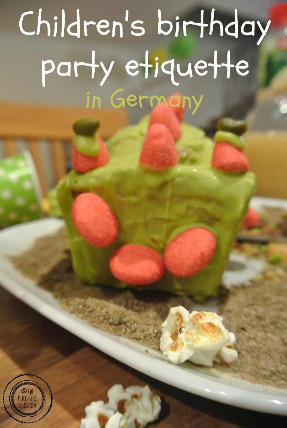 Childrens Birthday Party Etiquette In Germany The Piripiri Lexicon - Children's birthday etiquette