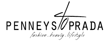 Penneys To Prada - Fashion, Beauty & Lifestyle