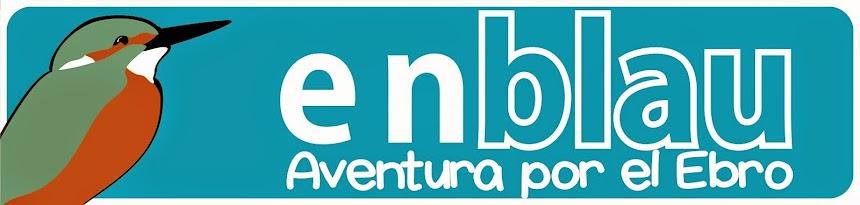 Enblau - aventura en el Ebro
