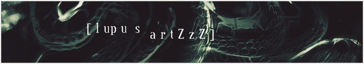 LUPUS ArtZzZ