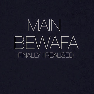 main bewafa lyrics