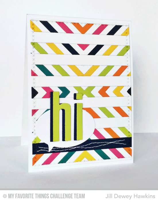 Inlaid Hi Card by Jill Dewey Hawkins featuring the Four Way Chevron and Stripes Cover-Up Die-namics #mftstamps