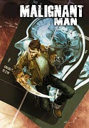 Malignant Man complet