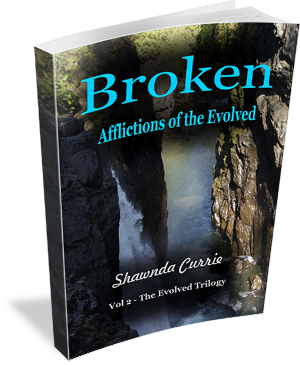Book Cover:  Broken - Afflictions of the Evolved by Shawnda Currie