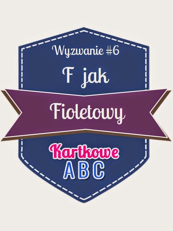 http://kartkoweabc.blogspot.com/2015/03/wyzwanie-6-f-jak-fioletowy.html