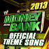 """Music » Download WWE Money In The Bank 2014 Official Theme """"Money In The Bank"""" By """"Jim Johnston"""" Free MP3"""
