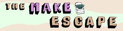 The Make Escape