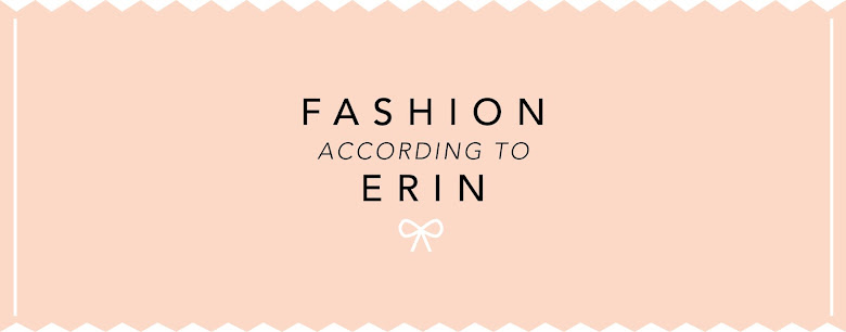 Fashion According To Erin