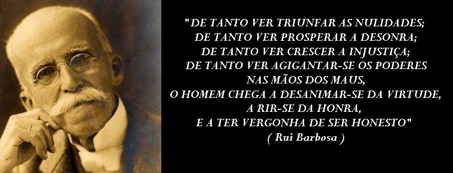 Rui Barbosa ( Sempre Atual )