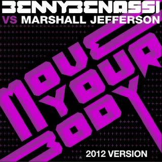 Benny Benassi & Marshall Jefferson - Move Your Body Lyrics