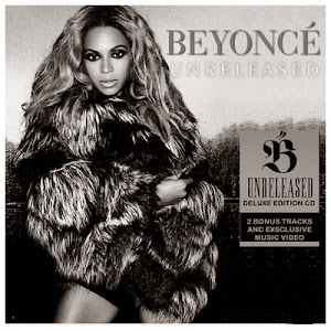Beyonc� - Unreleased (Deluxe Edition)