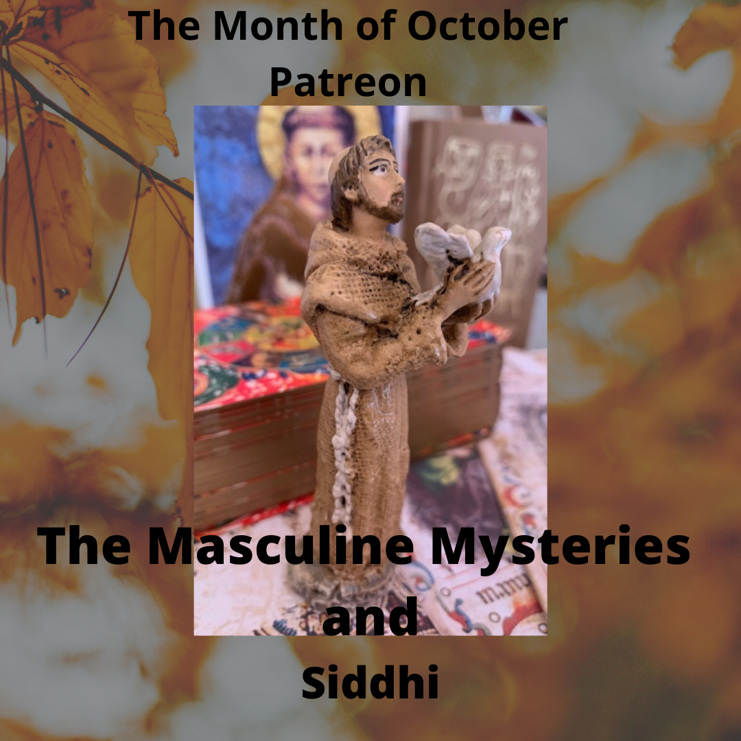 The Masculine Mysteries and Siddhi