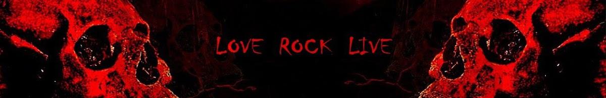 LOVE ROCK LIVE