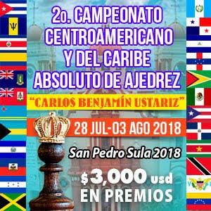 """II Campeonato Centroamericano y del Caribe Absoluto de ajedrez """"Carlos Benjamin Ustariz"""" (Dar clic)"""