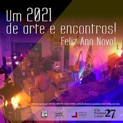 Um 2021 de arte e encontros!