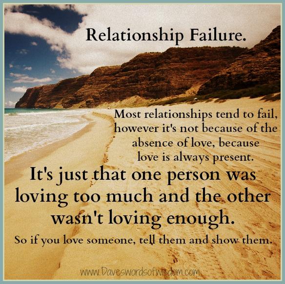 Daveswordsofwisdom.com: Why Relationships Fail