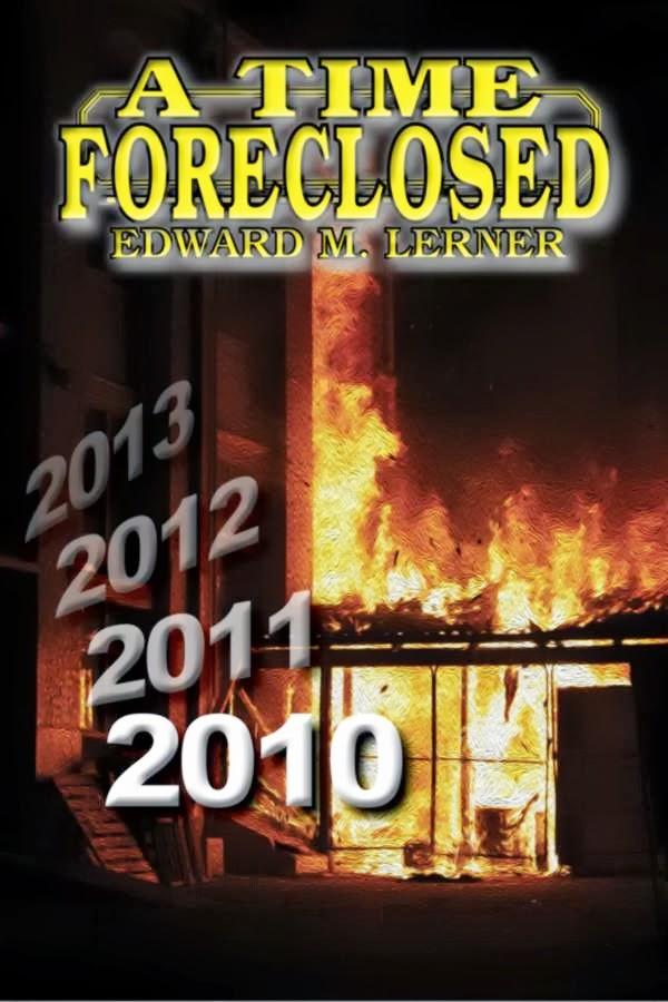http://blog.edwardmlerner.com/2013/06/a-time-foreclosed.html
