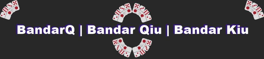Belajar Permainan BandarQ Online dengan Waktu Singkat