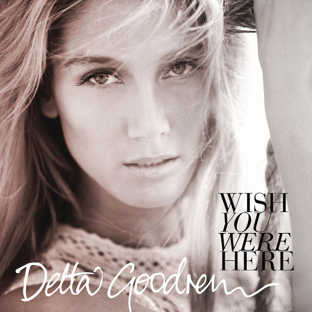 Delta Goodrem | Wish You Were Here