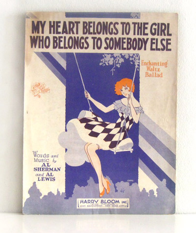 ismoyo's vintage playground: 1930 sheet music art - My heart belongs to the girl who belongs to someone else
