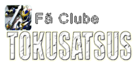 Fã Clube Tokusatsus
