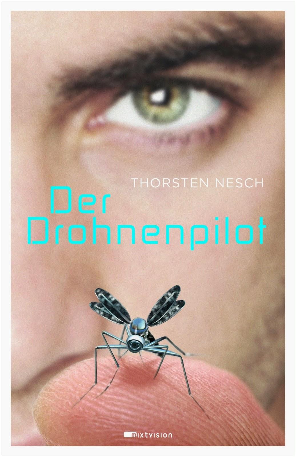 http://www.amazon.de/Drohnenpilot-Thorsten-Nesch/dp/3958540244/ref=sr_1_1_twi_1?ie=UTF8&qid=1422724203&sr=8-1&keywords=der+drohnenpilot