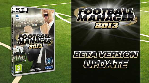 Football Manager 2013 beta update